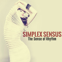Simplex Sensus - The Sense of Rhythm