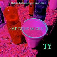 Ty - Lost in the Sauce 2