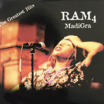 Ram - 4: MadiGra the Greatest Hits