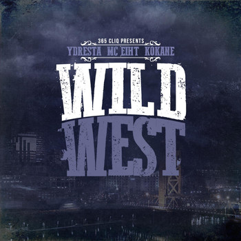 MC Eiht - Wild West (feat. MC Eiht & Kokane)