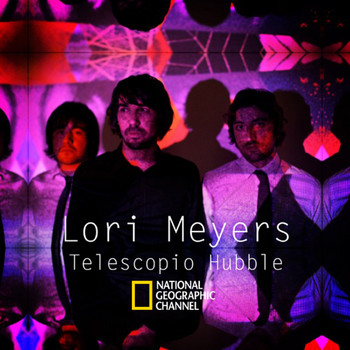 Lori Meyers - Telescopio Hubble