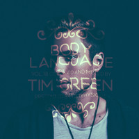 Tim Green - Get Physical Music Presents: Body Language, Vol. 18 by Tim Green