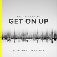 Butch Cassidy - Get on Up