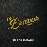Los Bravos - Black Is Back