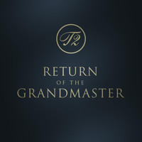T2 - Return of the Grandmaster - EP