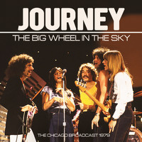 Journey - Big Wheel in the Sky (Live)
