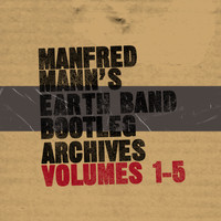 Manfred Mann's Earth Band - Bootleg Archives, Vols. 1-5 (Live Recordings)