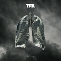Thousand Foot Krutch - Exhale