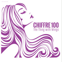 Chiffre 100 - The Thing With Wings