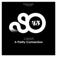 J Dovy - A Pretty Connection