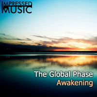 The Global Phase - Awakening