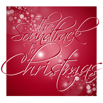 Various Artists - The Soundtrack to Christmas
