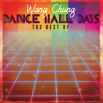 Wang Chung - Best Of