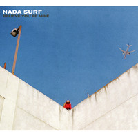 Nada Surf - Believe You're Mine