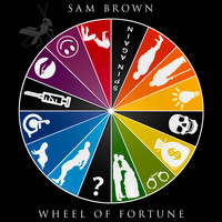 Sam Brown - Wheel of Fortune (Explicit)