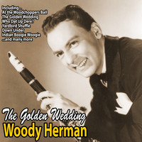 Woody Herman - The Golden Wedding