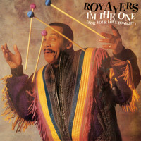 Roy Ayers - I'm The One (For Your Love Tonight) [Expanded Edition]