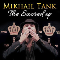 Mikhail Tank - The Sacred EP