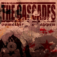 The Cascades - Something to Happen