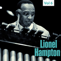 Lionel Hampton - Milestones of a Jazz Legend - Lionel Hampton, Vol. 6