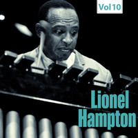 Lionel Hampton - Milestones of a Jazz Legend - Lionel Hampton, Vol. 10
