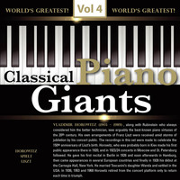 Vladimir Horowitz - Piano Giants, Vol. 4