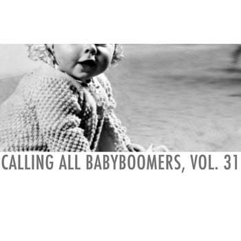 Various Artists - Calling All Babyboomers, Vol. 31