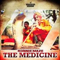 Ronnie Maze - The Medicine
