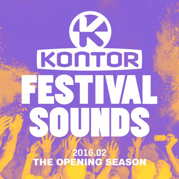 Various Artists - Kontor Festival Sounds 2016.02 - The Opening Season