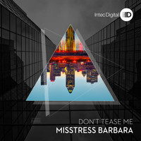Misstress Barbara - Don't Tease Me