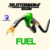 Blutonium Boy - Fuel