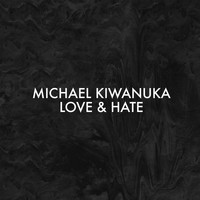 Michael Kiwanuka - Love & Hate (Alternative Radio Mix)
