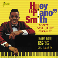 Huey 'Piano' Smith - Don't You Just Know It