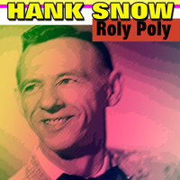 Hank Snow - Yellow Roses