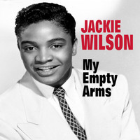 Jackie Wilson - My Empty Arms