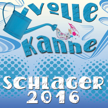 Various Artists - Volle Kanne Schlager 2016