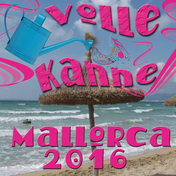 Various Artists - Volle Kanne Mallorca 2016