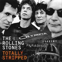 The Rolling Stones - The Rolling Stones Totally Stripped