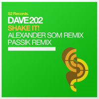 Dave202 - Shake It! - The Remixes