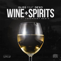 Gliss - Wine & Spirits (Explicit)