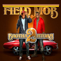 Field Mob - Brotha 2 Brotha (Explicit)