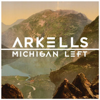 Arkells - Michigan Left (Explicit)