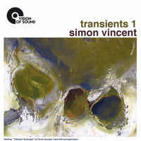 Simon Vincent - Simon Vincent: Transients 1