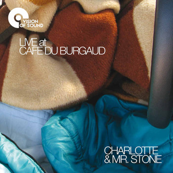 Charlotte & Mr. Stone - Live at Café du Burgaud