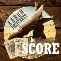 Aaron Pritchett - The Score