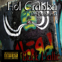 Black Mattic - Hot Grabba (Re-Mastered)