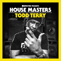 Todd Terry - Defected Presents House Masters - Todd Terry