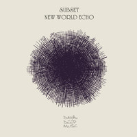 Subset - New World Echo