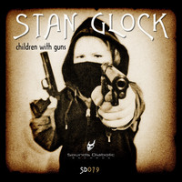 Stan Glock - Children with Guns
