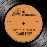 Duane Eddy - Playlist: The Best Of Duane Eddy
